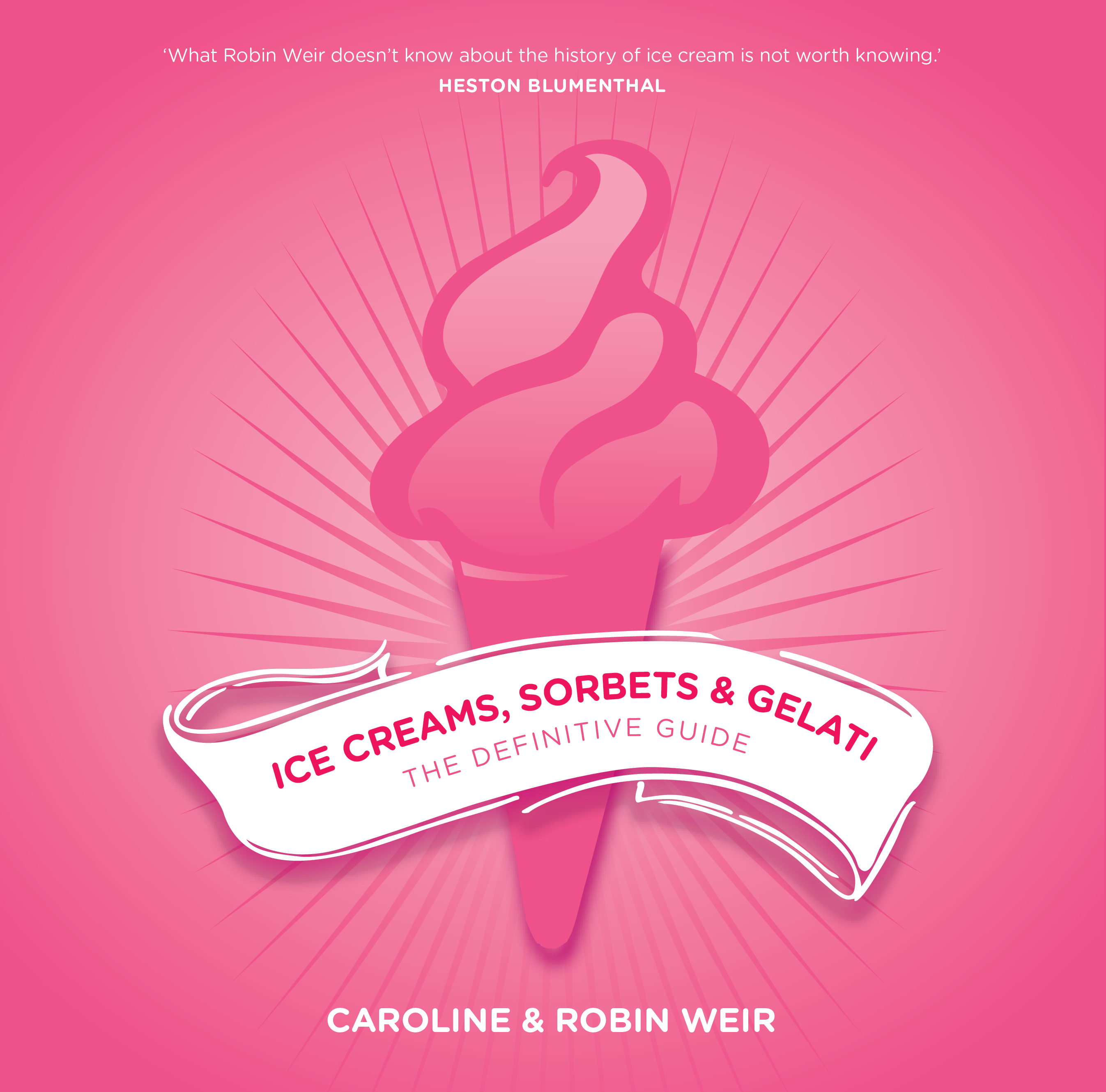 ice creams sorbets and gelati grub street publishing rh grubstreet co uk ices the definitive guide by caroline liddell Definitive Body Club
